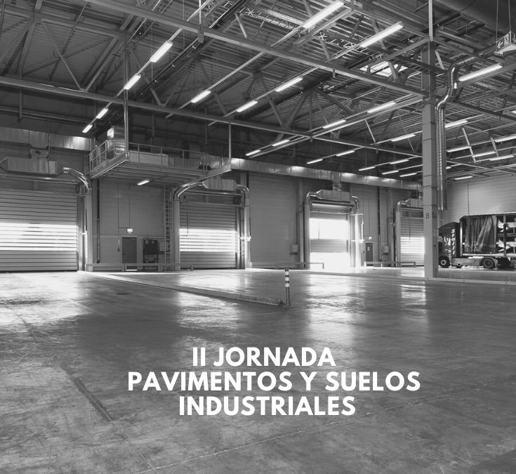 Segunda Jornada de Formulaciones sobre pavimentos y suelos industriales